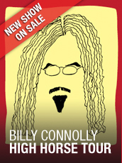 QPAC - Billy Connolly - High Horse Tour - Concert Hall, QPAC - Tickets & Dining Packages